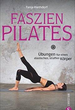 Herunterladen Faszientraining Faszien Pilates übungen Für Einen