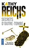 Temperance Brennan, tome 5 : Secrets d'outre-tombe