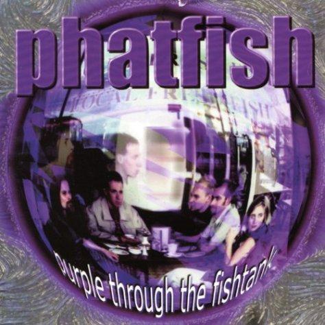 Phatfish-Purple Through The Fishtank-CD-FLAC-1999-POWDER Download