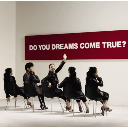 DO YOU DREAMS COME TRUE?初回盤(2CD)をAmazonでチェック!