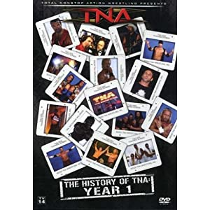 History of TNA: Year 1 DVD