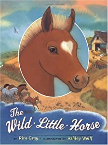 "Cover of ""The Wild Little Horse"""