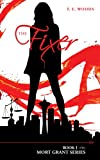 The Fixer (A Mort Grant Novel)
