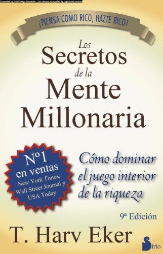 """Harv Eker - """"Los secretos de la mente millonaria"""""""