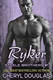 Ryker (Steele Brothers #1)