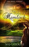 Tales of a Traveler: Hemlock (Book One: Time Travel Romance Series)