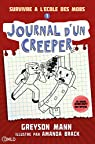 Journal d'un creeper, tome 1