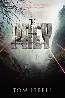 The Prey (Hatchery) by Tom Isbell| wearewordnerds.com
