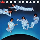 OUR DECADE