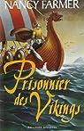 Prisonnier des Vikings