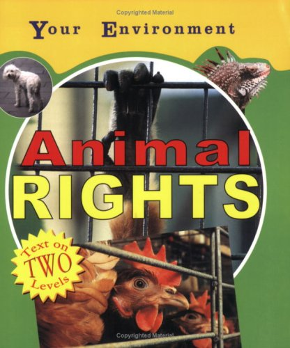 Animal Rights (Your Environment)