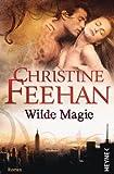Die Leopardenmenschen-Saga 1: Wilde Magie
