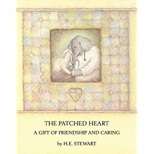 The Patched Heart: A Gift of Friendship and Caring