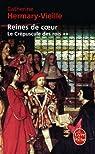 Le Crépuscule des rois, tome 2 : Reines de coeur