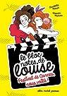 Le bloc-notes de Louise, tome 4 : Festival de Cannes, nous voilà !