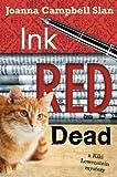 Ink, Red, Dead (A Kiki Lowenstein Mystery Book 3)