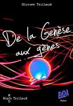 Livres Couvertures de De La Genèse Aux Gènes (Second Opus De La Trilogie Poétique)