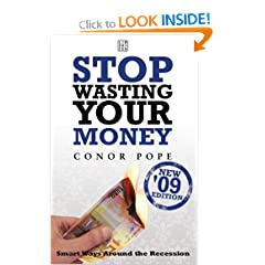 Stop Wasting Your Money (Paperback) by Conor Pope (Author)