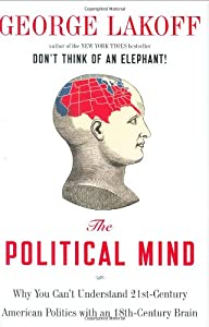 "Cover of ""The Political Mind: Why You Can..."