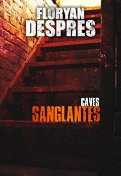 Livres Couvertures de Caves Sanglantes
