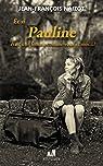 Et si Pauline était une femme comme vous et moi...?