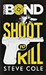 Young Bond : Shoot to Kill