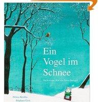 Ein Vogel im Schnee : nach einem Bild von Pieter Breugel / Hélène Kérillis ; Stéphane Girel