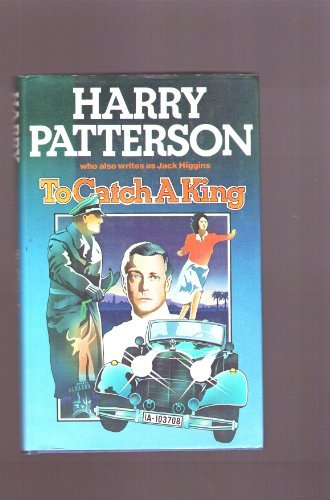 Cover of To Catch a King: A Novel by Harry Patterson