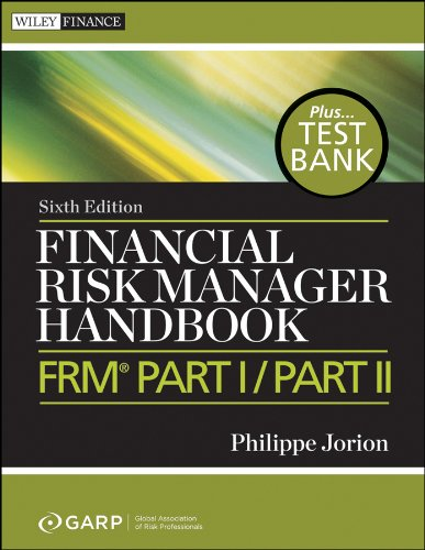 Financial Risk Manager Handbook: FRM Part I / Part II (Wiley Finance)