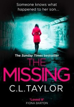 Livres Couvertures de The Missing: The Gripping Psychological Thriller That's Got Everyone Talking...