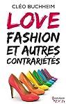 Love, fashion et autre contrariétés