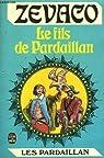 Les Pardaillan - Livre 7 : Le Fils de Pardaillan - Volume I (ou Le Fils de Pardaillan)