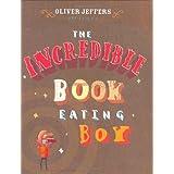 Incredible Book Eating Boy