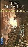 Perdido street station : Tome 2