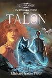 Talon: The Windwalker Archive: Book 1 (Legends of Agora)