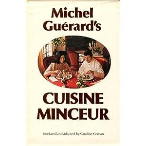 Michel Guerard's Cuisine Minceur