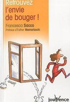 Retrouver L'envie De Bouger !