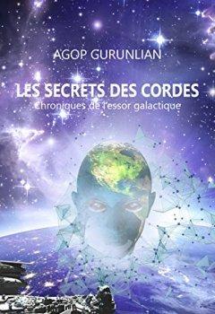 Livres Couvertures de Les secrets des cordes: Chroniques de l'essor galactique