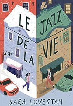 Livres Couvertures de Le Jazz De La Vie