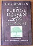 The Purpose Driven Life, Journal (Reflections on what on earth am i here for, life prayer journal)