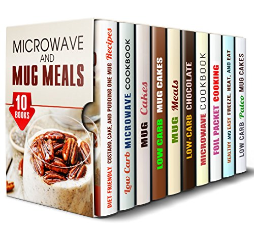 microwave and mug meals box set 10 in 1 so yummy desserts mug cakes low carb microwave meals healthy freeze and heat recipes for busy people quick and easy meals hundred zeros