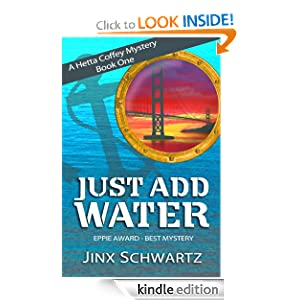 Just Add Water (Hetta Coffey Mystery Series (Book 1))