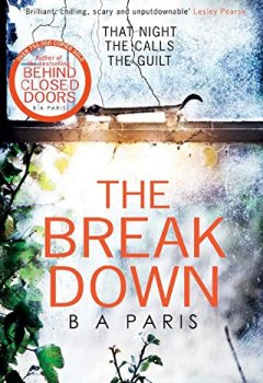 Livres Couvertures de The Breakdown: The 2017 gripping thriller from the bestselling author of Behind Closed Doors