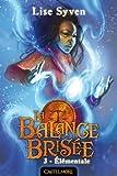 La Balance brisée, tome 3 : Élémentale  par Syven