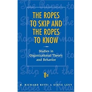 The Ropes to Skip and the Ropes to Know: Studies in Organizational Theory and Behavior (Wiley)