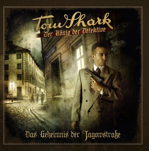 Tom Shark (2) Das Geheimnis der Jagowstraße (Marctropolis)