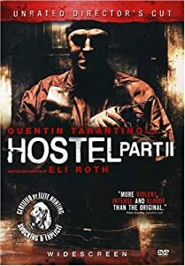 "Cover of ""Hostel - Part II (Unrated Wides..."