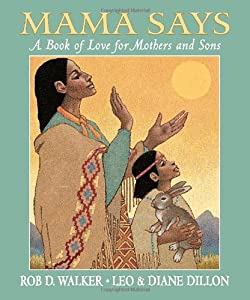 "Cover of ""Mama Says: A Book of Love for M..."