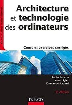 Télécharger Architecture Et Technologie Des Ordinateurs PDF eBook En Ligne Paolo Zanella