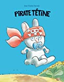Pirate tétine par Jean-Charles Sarrazin